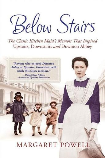 """Below Stairs: The Classic Kitchen Maid's Memoir That Inspired """"Upstairs, Downstairs"""" and """"Downton Abbey"""" by Margaret PowellMargaret Powell's classic memoir of her time in service, Below Stairs, is the remarkable true story of an indomitable woman who, though she served in the great houses of England, never stopped aiming high. (Bilbary Town Library: Good for Readers, Good for Libraries)"""