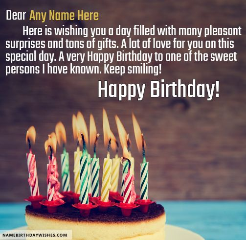 Write name on Amazing Candles Happy Birthday Quotes To A Friend. This is the best idea to wish anyone online. Make everyone's birthday special with name birthday cakes.