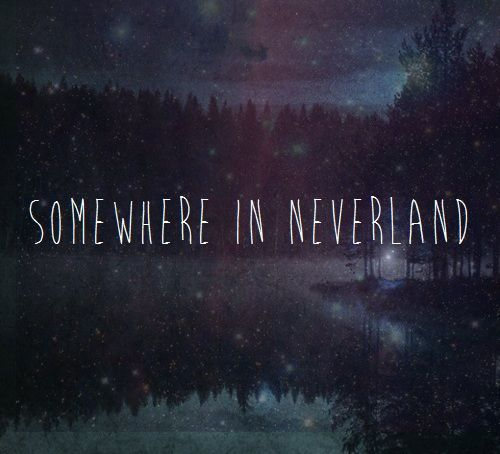 Somewhere In Time Quotes: 17 Best Images About Peter Pan On Pinterest