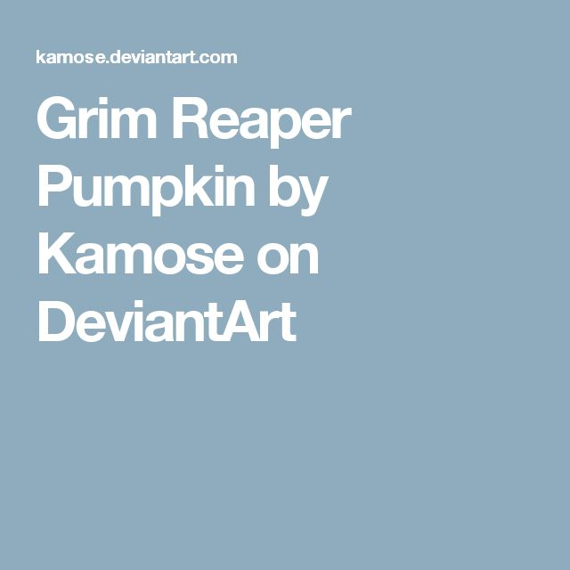 Grim Reaper Pumpkin by Kamose on DeviantArt