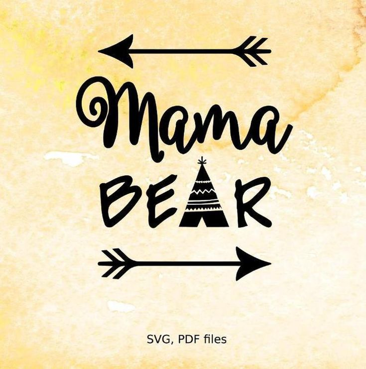 Mama Bear Svg File Vinyl Cutting Cricut Best Vinyl