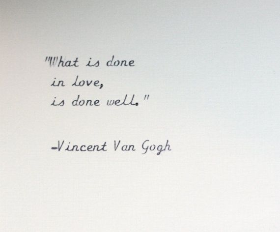 Vincent Van Gogh quote typed on a vintage typewriter by InThisRoom. Inspirational life quotes and wisdom for yoga, meditation and love.