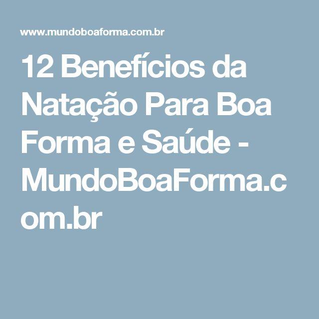 12 Benefícios da Natação Para Boa Forma e Saúde - MundoBoaForma.com.br
