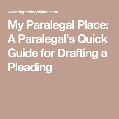 My Paralegal Place: A Paralegal's Quick Guide for Drafting a Pleading