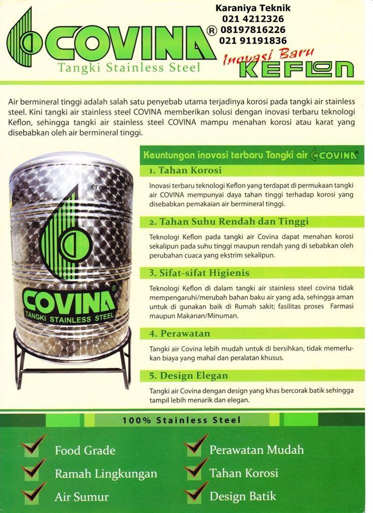 Water Tank   Covina Telp 021 4212326 / 08197816226(WA) / 021 91191836 di Makassar,Jakarta,Tangerang,Bekasi,Bogor,Sukabumi,Depok,Yogyakarta, Medan, Denpasar, Surabaya.Tangki Air Stainless Steel  Covina KEFLON merupakan Pelopor Water Toren  Stainless Steel  Covina KEFLON bercorak Batik yang dapat dipakai baik untuk menampung Air minum , maupun menampung AIR TANAH & lebih bersih, lebih kuat, Anti Jamur, Anti Bau, Anti Lumut dan Tidak Beracun.Water Toren Air Stainless Batik  Covina KEFLON