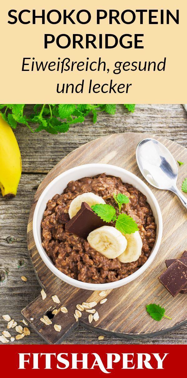 Proteinreiche Rezepte gefällig? Dieses Schoko Porridge enthält viel Eiweiß, l…