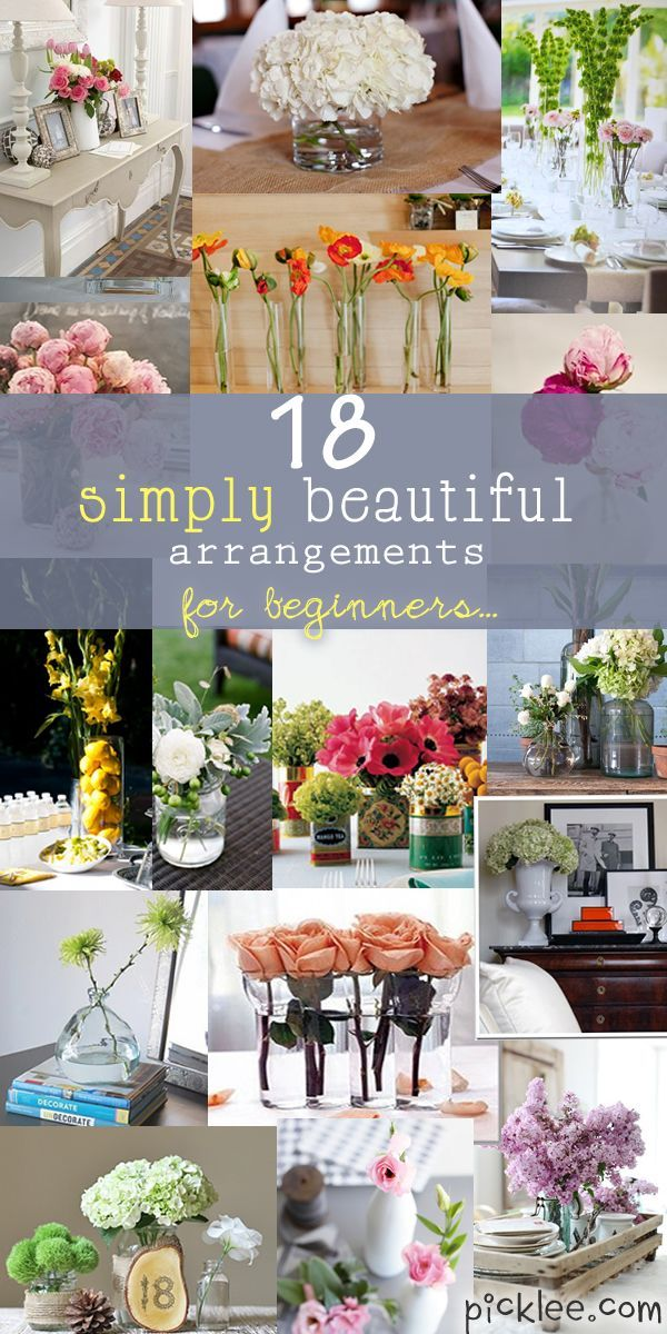 18 flower arrangments - I've never been good making arrangements, but these seem like even I could try :)