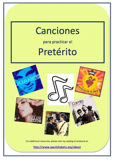 Spanish Plans favorite lessons... Including songs for the preterite