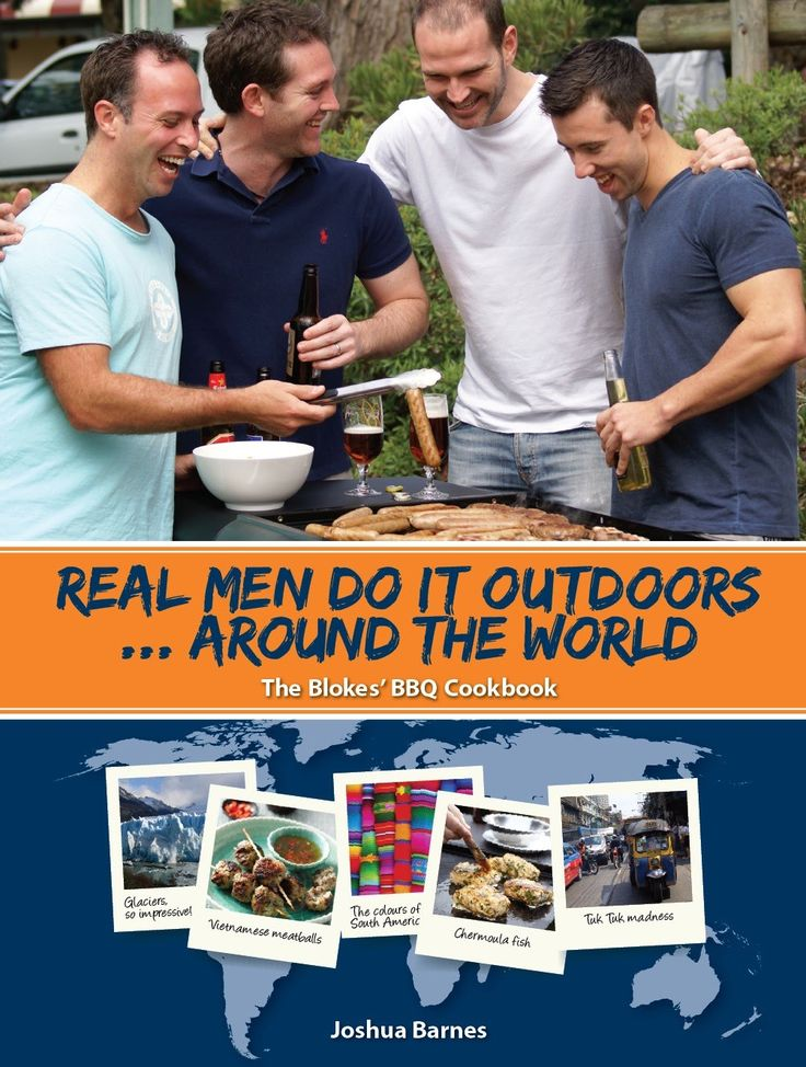 Real Men Do It Outdoors, Around the World Cook Book