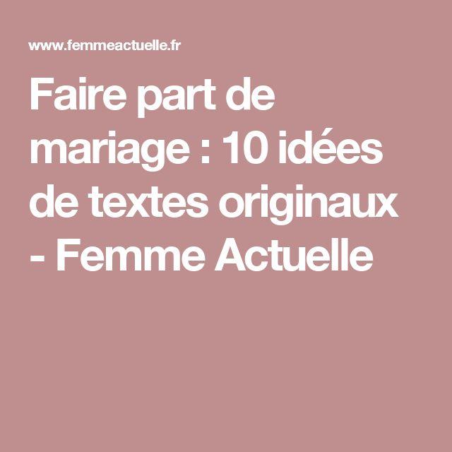 Faire part de mariage : 10 idées de textes originaux - Femme Actuelle