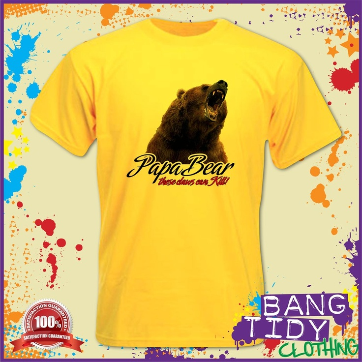 Papa Bear Mens T Shirt These Claws Can Kill Fathers Day Birthday Gift Idea  Our Price: £10.97