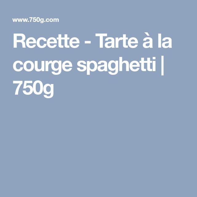 Recette - Tarte à la courge spaghetti | 750g