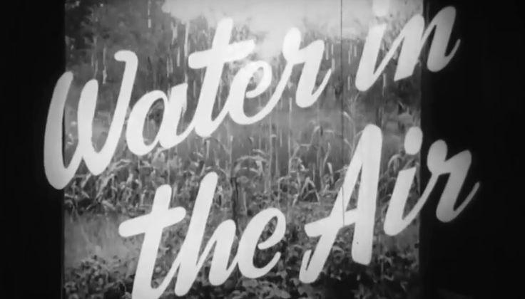 "Evaporation, Condensation & Precipitation: ""Water In The Air"" 1949 Encyclopaedia Britannica https://www.youtube.com/watch?v=_rkKTNaNx2w #water #weather #meteo"