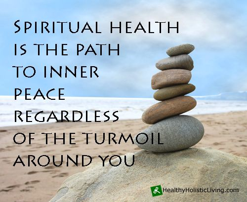 What is the definition of Spiritual Health? It is an inner peace, a contentment with who you are and your current situation.  Our spirit is our essence we must feed it daily as we do our bodies.