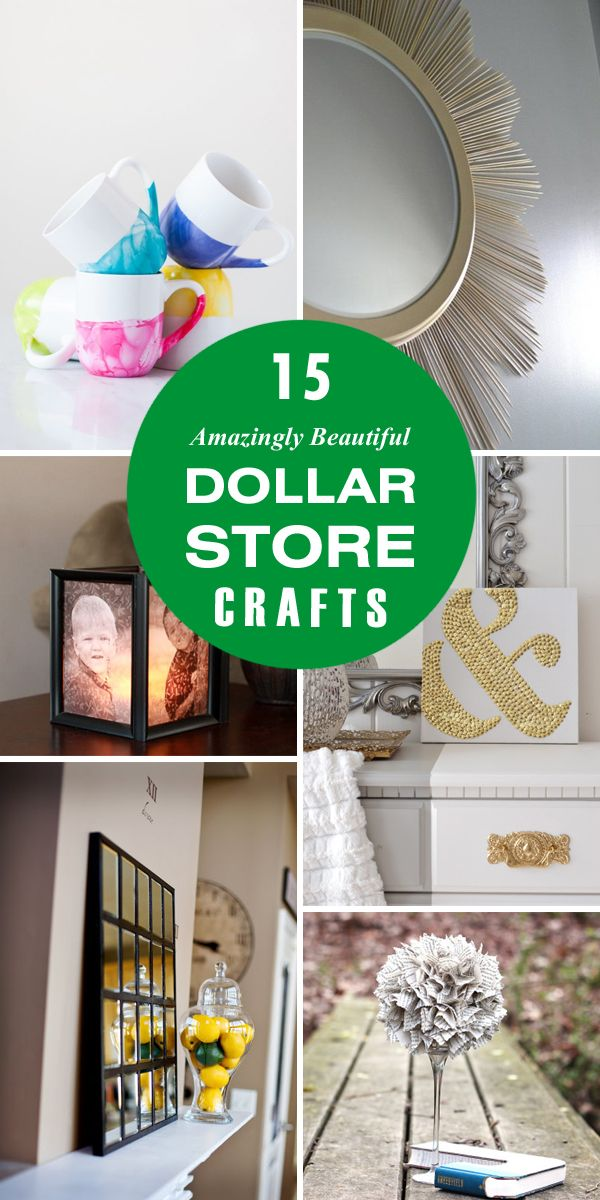 15 Amazingly Beautiful DIY Dollar Store Crafts
