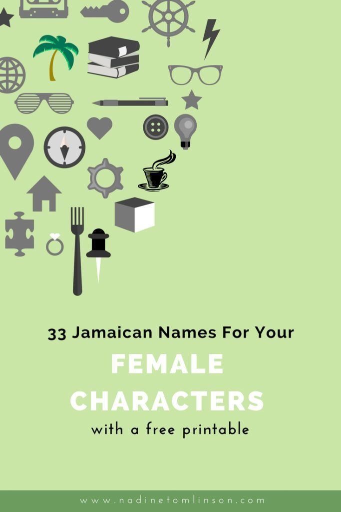 33 Jamaican Names for Your Female Characters + a free printable | If you're looking for non-traditional names for your characters, consider some Jamaican options. To make things easy for you, I've compiled a list of Jamaican names for your female characters. Click through to the blog post and download your free copy of 33 Jamaican Names for Your Female Characters. | #ontheblog #writers #writing #girl #names #character #jamaica