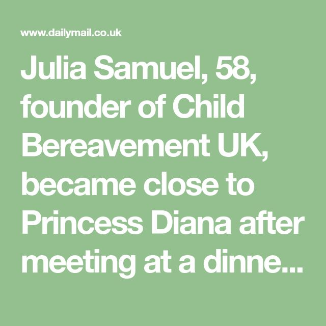 Julia Samuel, 58, founder of Child Bereavement UK, became close to Princess Diana after meeting at a dinner party in 1987, praised her son Prince William for being a 'great listener'.