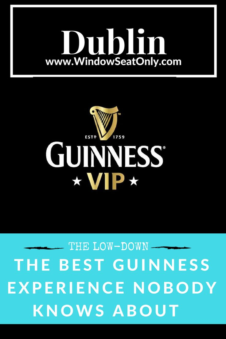 This is the best way to experience The Guinness Storehouse in Dublin. Not many people have heard about it though!