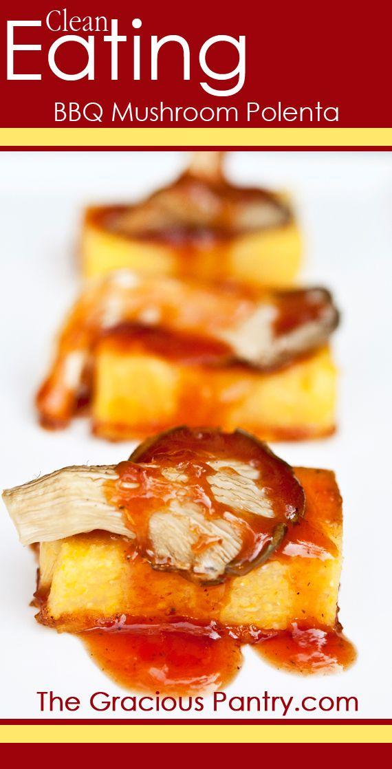 60 best clean eating appetizer recipes images on pinterest healthy clean eating bbq mushroom polenta recipe forumfinder Gallery