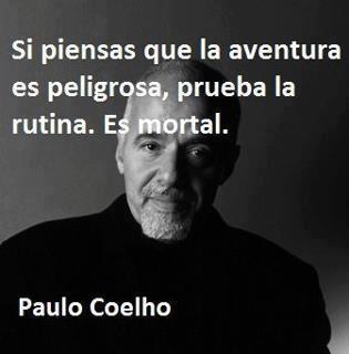 Gran reflexión de Paulo Coelho