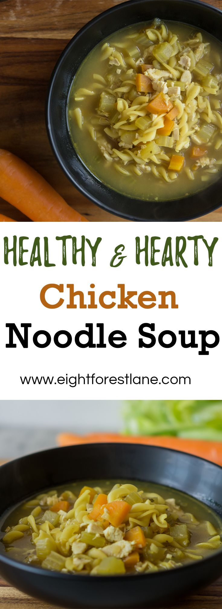 Healthy & Hearty Chicken Noodle Soup