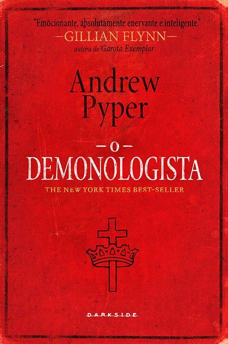 """Título Original: The Demonologist Páginas: 320 Autor:Andrew Pyper Editora: DarkSide Book Sinopse: """"A maior astúcia do Diabo é nos convencer de que ele não existe"""", escreveu o poeta francês ..."""