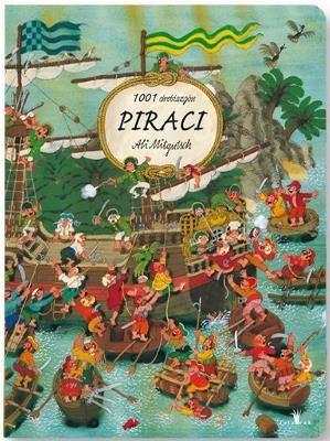 Piraci - 1001 Drobiazgów - Hej, Dzieciaki! Przed Wami wielka przygoda: tajemnicza wyspa i ukryte skarby, zuchwali bandyci i dzielni marynarze. Wciągnijcie banderę na maszt i podążajcie śladem piratów. Może uda się Wam odnaleźć ukryte kufry pełne złota? A może uwolnicie pechowych marynarzy?