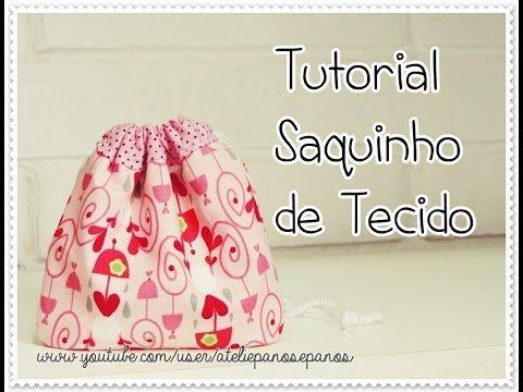 Como fazer um saquinho de tecido,fácil e rápido!