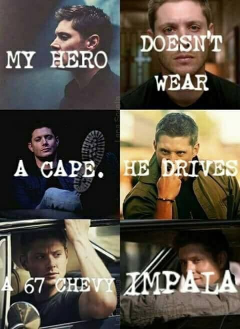 and Wears Flannel....but I could also be talking about my dad, not Dean Winchester <3