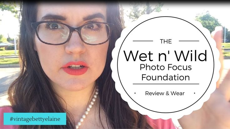 Wet n' Wild Foundation Review and Wear Test