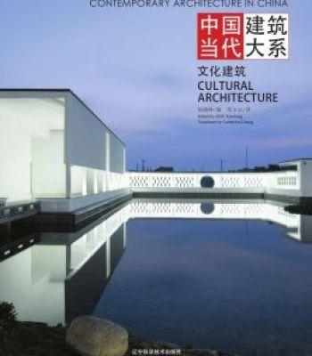Contemporary Architecture In China – Cultural Architecture PDF