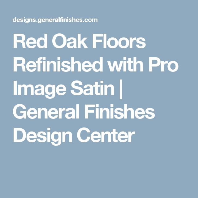 15 Must See Red Oak Floors Pins Floor Stain Colors