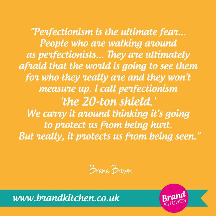 #quotes #brenebrown #entrepreneur #perfectionism #business #measure #brand #ultimate #inspirational #motivational