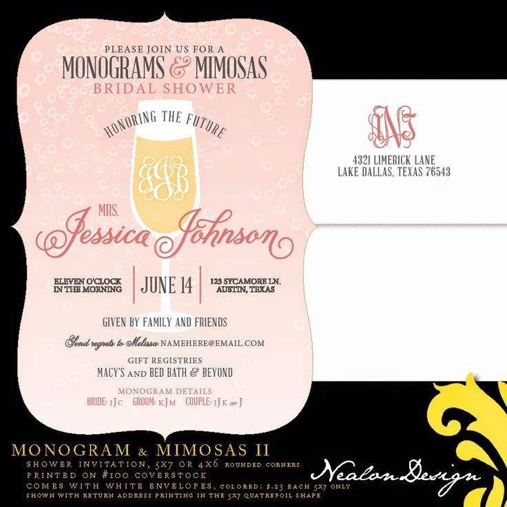 Nealon Design: Monograms & Mimosas 2 This design is available as printed invitation sets or a DIY file! Colors are customizable & there are several shape options.