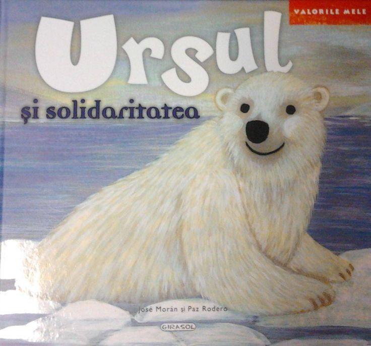 Ursul si solidaritatea - Jose Moran: Varsta 2+ Olaf este un urs alb foarte friguros, care nu viseaza decat ca pe timpul asprei ierni polare sa plece in vacanta in locuri mai calde. Si intr-o zi primeste o carte postala de la unchiul sau Brandon, un batran urs brun care locuieste in padure si care-i cere sa se duca sa il ajute. Bucuros si solidar, Olaf isi ia ramas-bun de la sotie si copii, si pleaca la drum. O sa-i placa oare atat de mult cum crede sau ii va fi dor de familie?