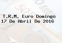 http://tecnoautos.com/wp-content/uploads/imagenes/trm-euro/thumbs/trm-euro-20160417.jpg TRM Euro Colombia, Domingo 17 de Abril de 2016 - http://tecnoautos.com/actualidad/finanzas/trm-euro-hoy/trm-euro-colombia-domingo-17-de-abril-de-2016/