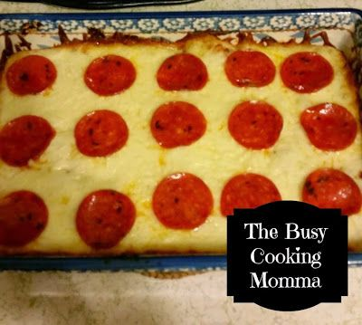 The Busy Cooking Momma: Crustless Pizza Casserole