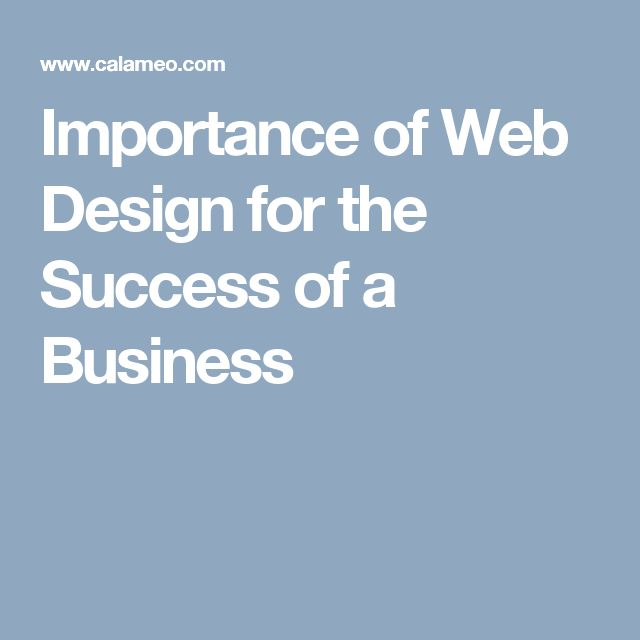 Importance of Web Design for the Success of a Business