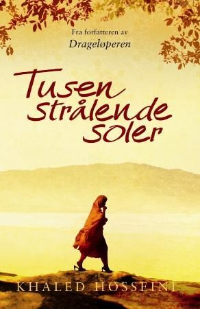 A Thousand Splendid Suns - from 2007 by Khaled Hosseini.  The theme in the book is women in islam with a spesial focus on Afghanistan.