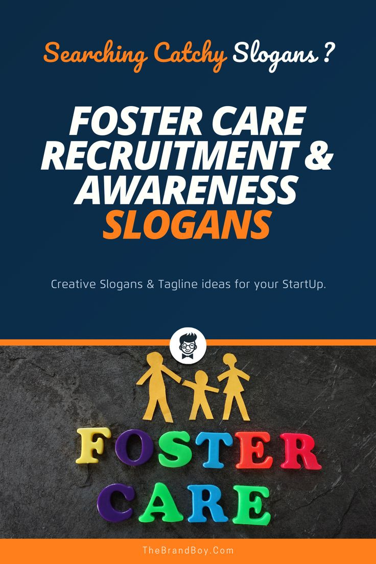 140+ Best Foster Care Recruitment and Awareness Slogans in