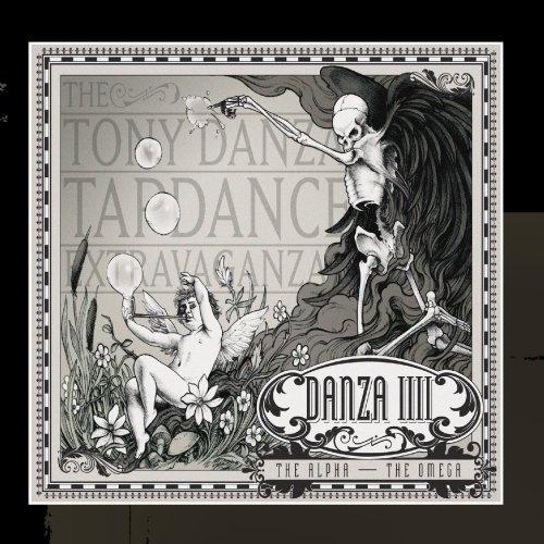 The Tony Danza Tapdance Extravaganza // Danza IIII: The Alpha - The Omega LP + 7''