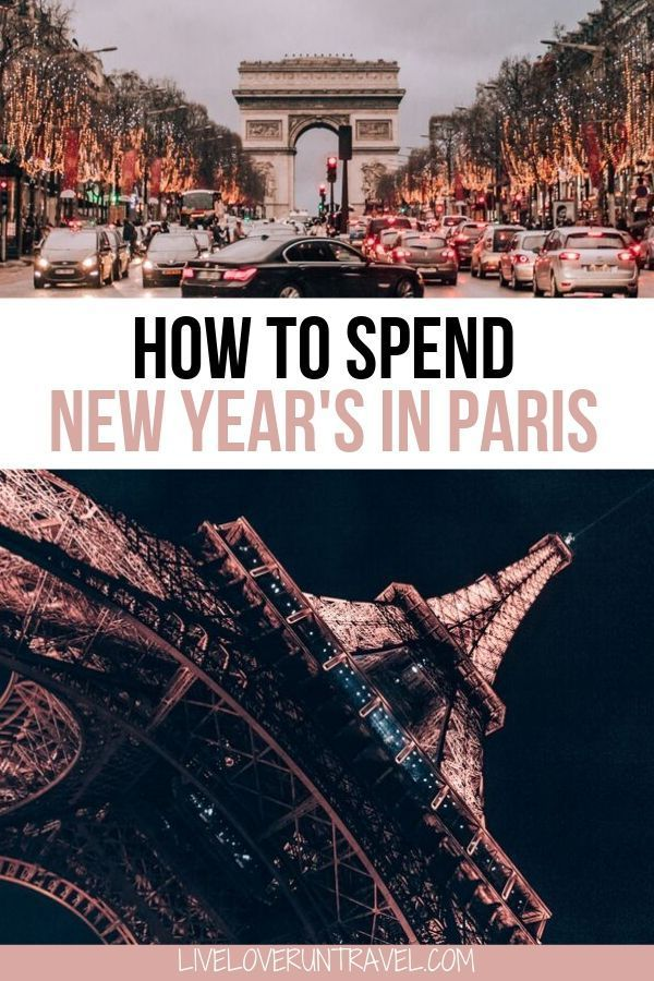 Spending New Year S In Paris 2020 2021 Everything You Need To