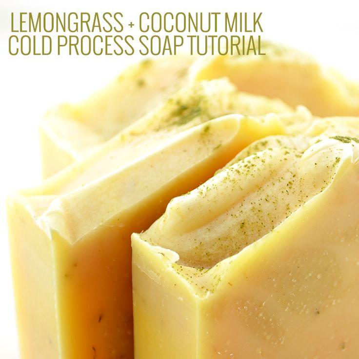 Lemongrass & Coconut Milk Cold Process Soap Recipe + Tutorial