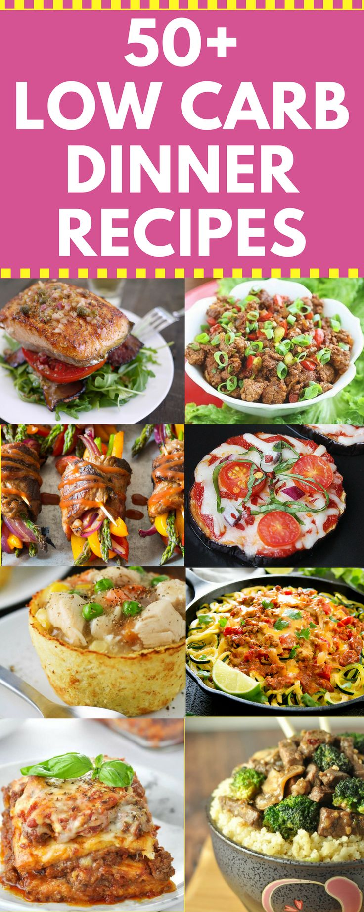 Check out 50+ Low Carb Dinner Recipes that are so good you won't even miss those extra carbs.