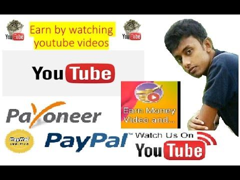 Watch Youtube Video and earn Mony 100 Trusted