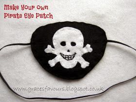 Grace's Favours – Craft Adventures: How to Make a Felt DIY Pirate Eye Patch …