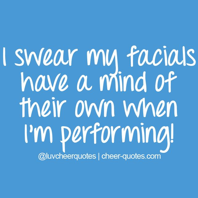 I swear my facials have a mind of their own when I'm performing! #cheerquotes #cheerleading #cheer #cheerleader