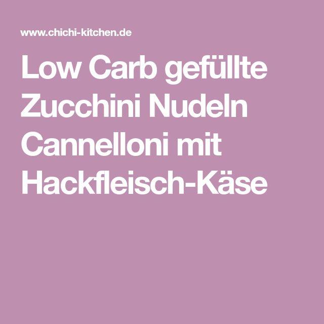Low Carb gefüllte Zucchini Nudeln Cannelloni mit Hackfleisch-Käse
