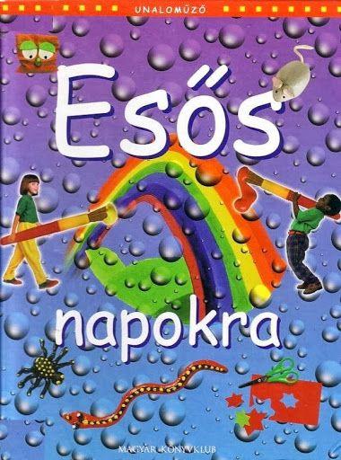 Esős napokra - Ibolya Molnárné Tóth - Picasa Webalbumok