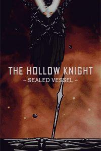 Le Hollow Knight, le Vaisseau scellé